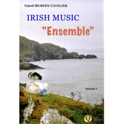<FONT><B>Carol MURPHY-CAVELIER</B></FONT><br />Irish Music « Ensemble » , vol.1 - Imprimé