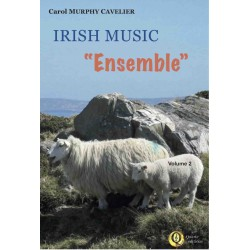 <FONT><B>Carol MURPHY-CAVELIER</B></FONT><br />Irish Music « Ensemble » , vol.2 - Imprimé