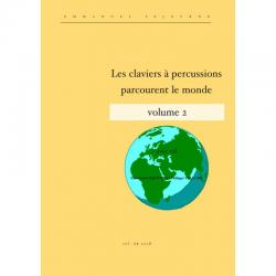 <FONT><B></B></FONT><br />Les claviers à percussions parcourent le monde - Volume 2